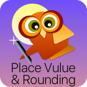 Place Value and Rounding app